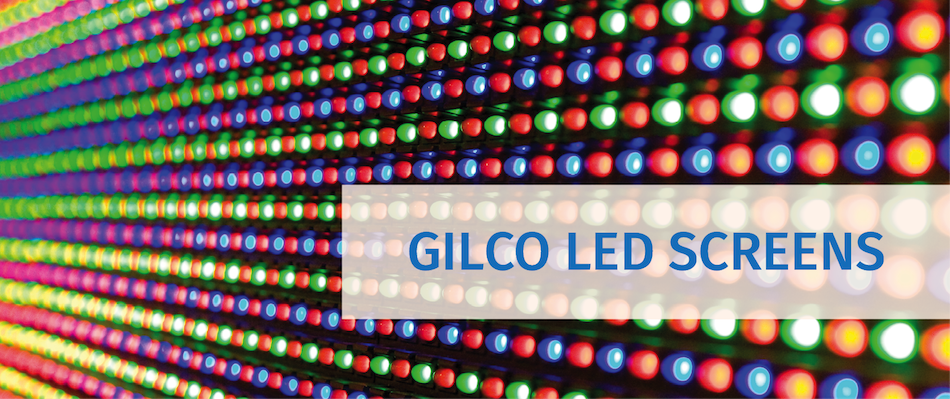 GILCO LED SCREENS