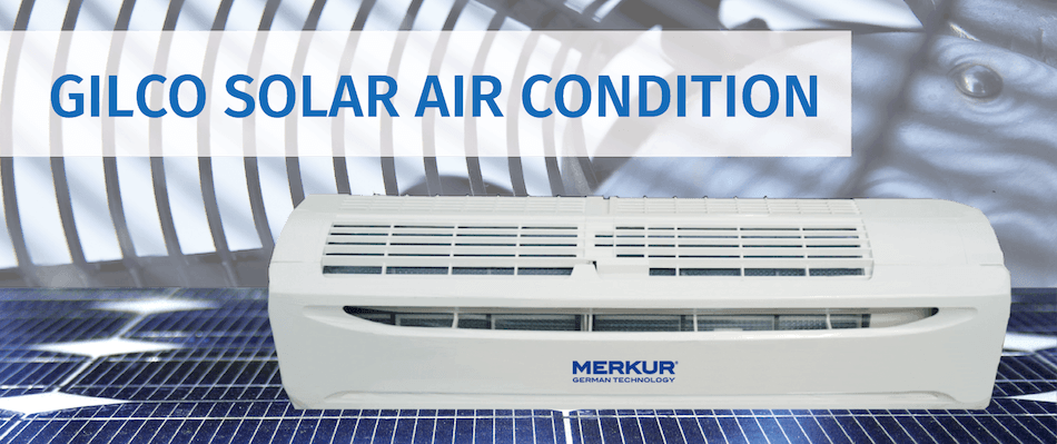 GILCO SOLAR AIR CONDITION